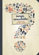 Energies renouvelables et idées reçues